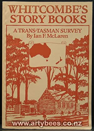 Whitcombe's Story Books - A Trans-Tasman Survey: McLaren, Ian F