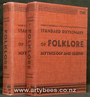 Funk & Wagnalls Standard Dictionary of Folklore: Leach, Maria (Editor)