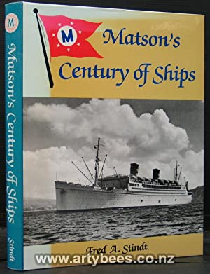 Matson's Century of Ships: Stindt, Fred A