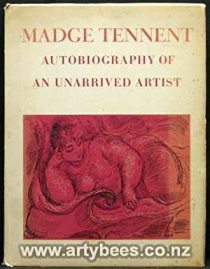 Madge Tennent - Autobiography of an Unarrived: Tennent, Madge