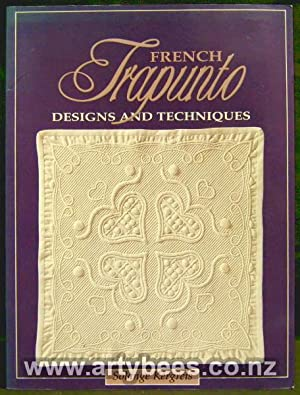 French Trapunto - Designs and Techniques
