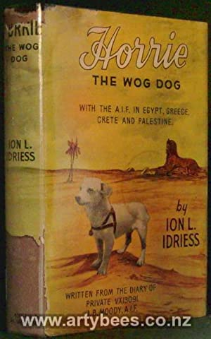 Horrie The Wog Dog - With The: Idriess, Ion