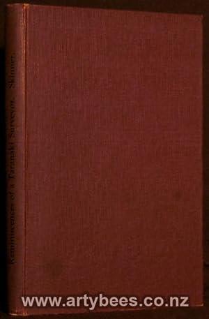 Reminiscences of a Taranaki Surveyor: Skinner, W H