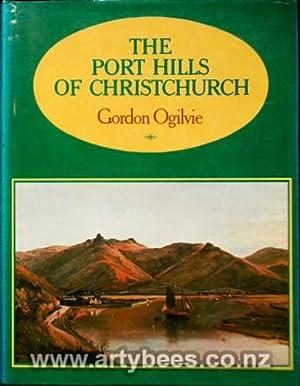The Port Hills of Christchurch: Ogilvie, Gordon