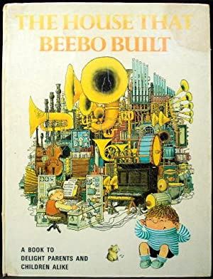 The House That Beebo Built: Fix, Philippe (Illustrator)