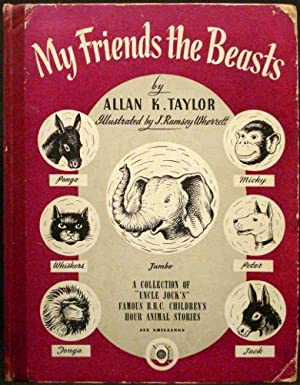 My Friends the Beasts - A Collection: Taylor, Allan K