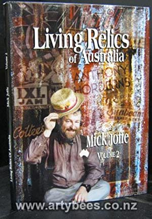 Living Relics of Australia Volume 2 -: Joffe, Mick