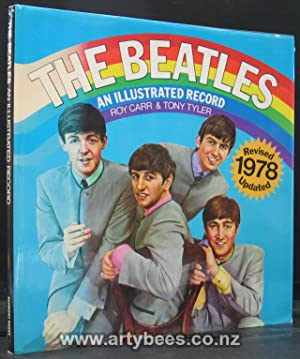 The Beatles. An Illustrated Record: Carr, Roy & tyler, Tony