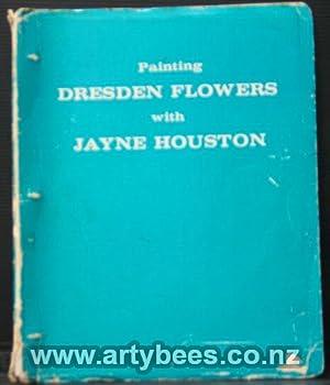 Painting Dresden Flowers: Houston, Jayne