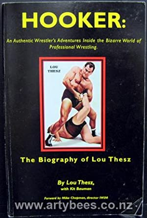 Hooker - The Authentic Wrestler's Adventures Inside: Thesz, Lou &