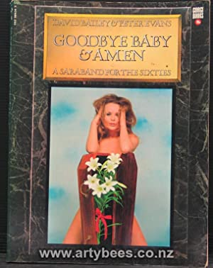 Goodbye Baby & Amen. A Saraband for: Bailey, David &