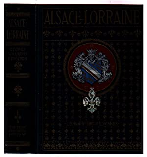Alsace-Lorraine: Edwards, George Wharton