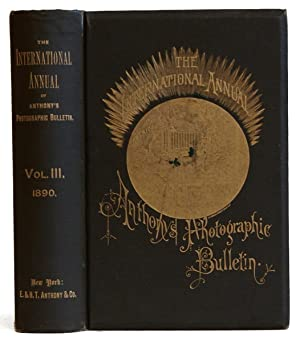 The International Annual of Anthony's Photographic Bulletin. Volume III [3], 1890: Harrison, W....