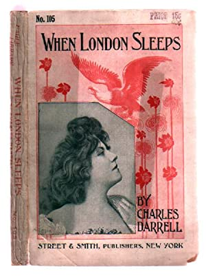 When London Sleeps: A Novelization of the Highly Successful Drama . (The Eagle Library Series, No. ...