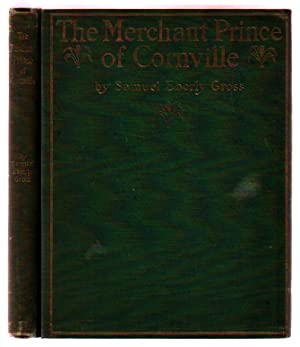 The Merchant Prince of Cornville: A Comedy [with Original photograph]: Gross, Samuel Eberly