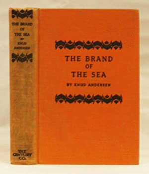 The Brand of the Sea: Andersen, Knud; Colbron, Grace Isabel (translator)