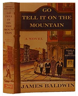 Go Tell It On the Mountain: Baldwin, James