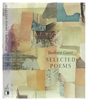 Selected Poems of Barbara Guest: Barbara Guest
