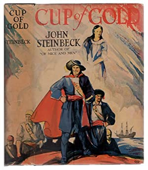 Cup of Gold: A Life of Sir: Steinbeck, John