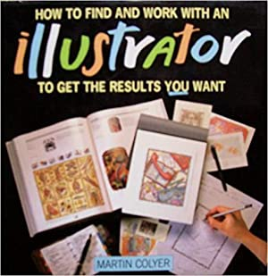 How to Find and Work with an Illustrator to Get the Results You Want