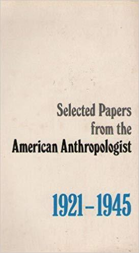 Selected Papers from the American Anthropologist 1921-1945