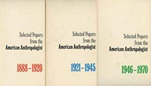 Selected Papers from the American Anthropologist 1946-1970