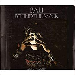 Bali, Behind the Mask