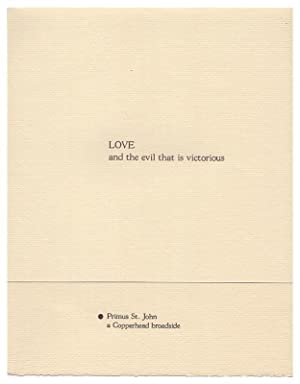 Love and the Evil That is Victorious (A Copperhead Broadside)