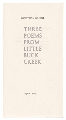Three Poems From Little Buck Creek