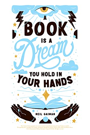 A Book is a Dream You Hold in Your Hands (Signed Limited Edition)