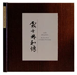 Lin He-Jing: Recluse-Poet of Orphan Mountain. Selected and Translated by Paul Hansen