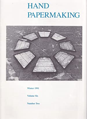 Hand Papermaking Volume 6, Number 2 / Winter 1991