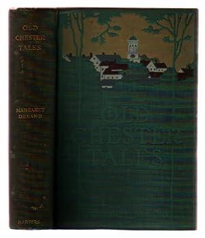 Old Chester Tales: Pyle, Howard] Deland, Margaret