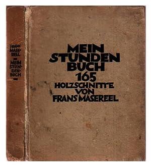 Mein Stundenbuch: 165 Holzschnitte: Masereel, Frans