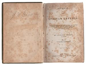 Journal of an African Cruiser: Comprising Sketches of the Canaries, the Cap e de Verds, Liberia, ...