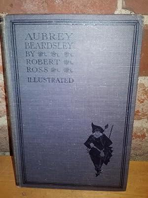 Aubrey Beardsley: Beardsley, Aubrey] Ross, Robert