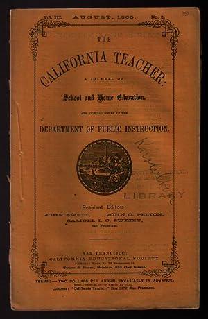The California Teacher: Volume 3, Number 2: August, 1865: Swett, John, et al, editors]