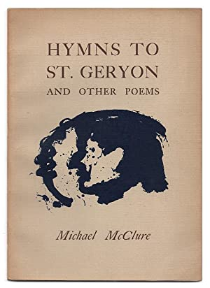 Hymns to St. Geryon : And Other: McClure, Michael