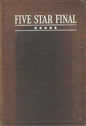 Five Star Final: A Memodrama in Three Acts: Weitzenkorn, Louis