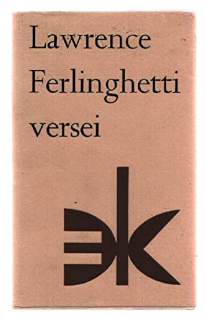 Versei: Ferlinghetti, Lawrence; Eorsi, Istvan (translator)