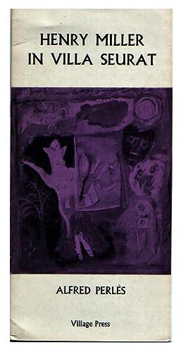 Henry Miller in Villa Seurat: Miller, Henry] Perles, Alfred