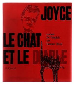 Le Chat et Le Diable: Joyce, James; Borel, Jacques (translator)