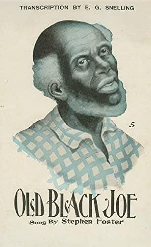 Old Black Joe : With Variations: Foster, Stephen Collins; Snelling, E. G. (arranger)