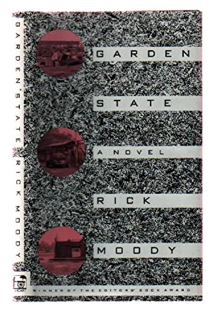 Garden State: Moody, Rick