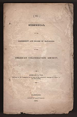Memorial of the President and Board of Managers of the American Colonization Society: American ...