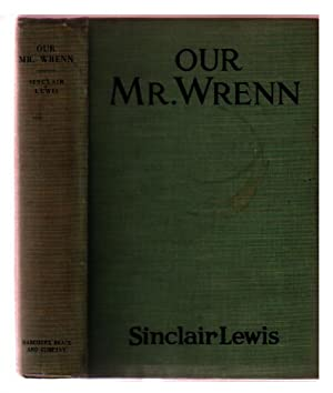 Our Mr. Wrenn: Lewis, Sinclair