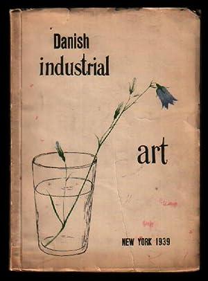 Modern Danish Industrial Art: New York 1939: Art Handicraft Association;