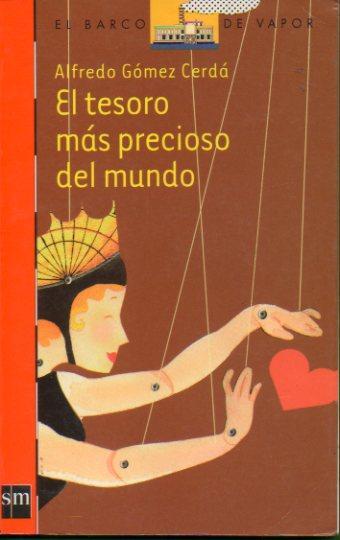 EL TESORO MÁS PRECIOSO DEL MUNDO. - Gómez Cerdá, Alfonso.