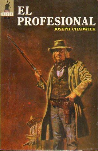 EL PROFESIONAL. Trad. C. Untherlohner. - Chadwick, Joseph.