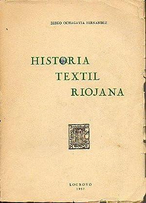 HISTORIA TEXTIL RIOJANA.: Ochagavía Fernández, Diego.
